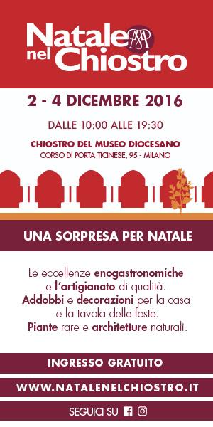 Natale nel Chiostro, Milano 2-4 dicembre 2016