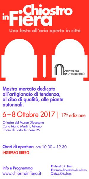 Milano, Chiostro in fiera, 6-8 ottobre 2017